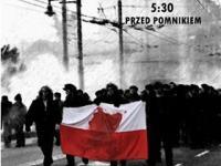 46. Rocznica Grudnia 1970 - sobota 17.12.2016 godz. 05:30.
