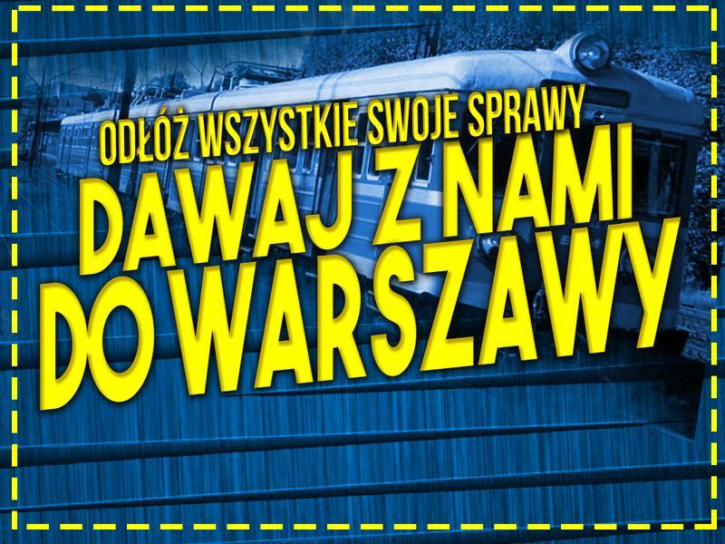 Informacje na temat wyjazdu do Warszawy!
